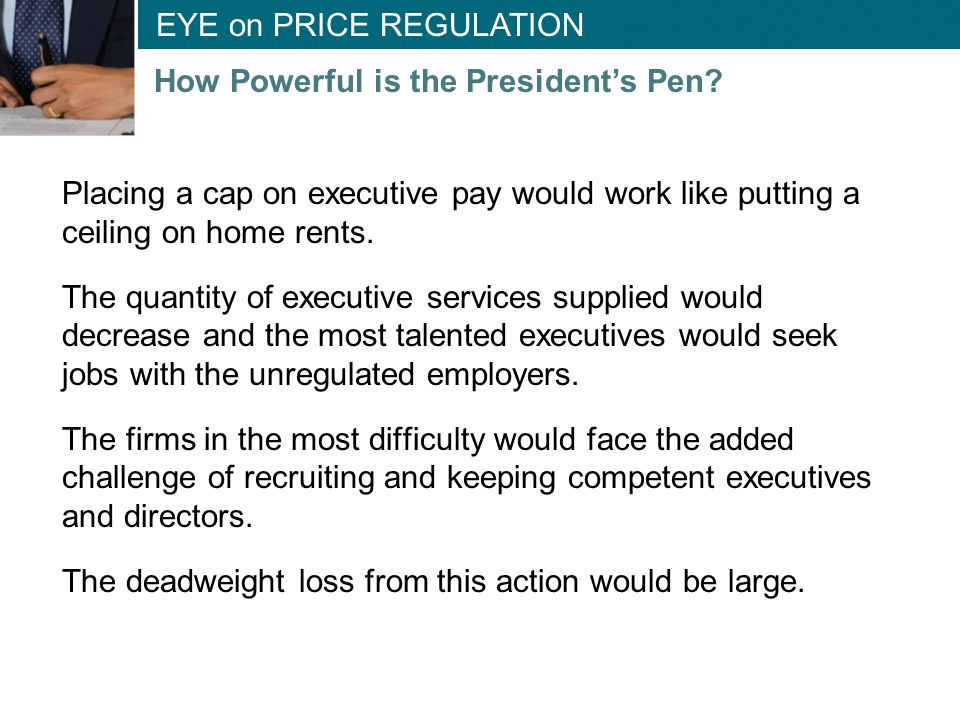 Placing a cap on executive pay would work like putting a ceiling on home rents.