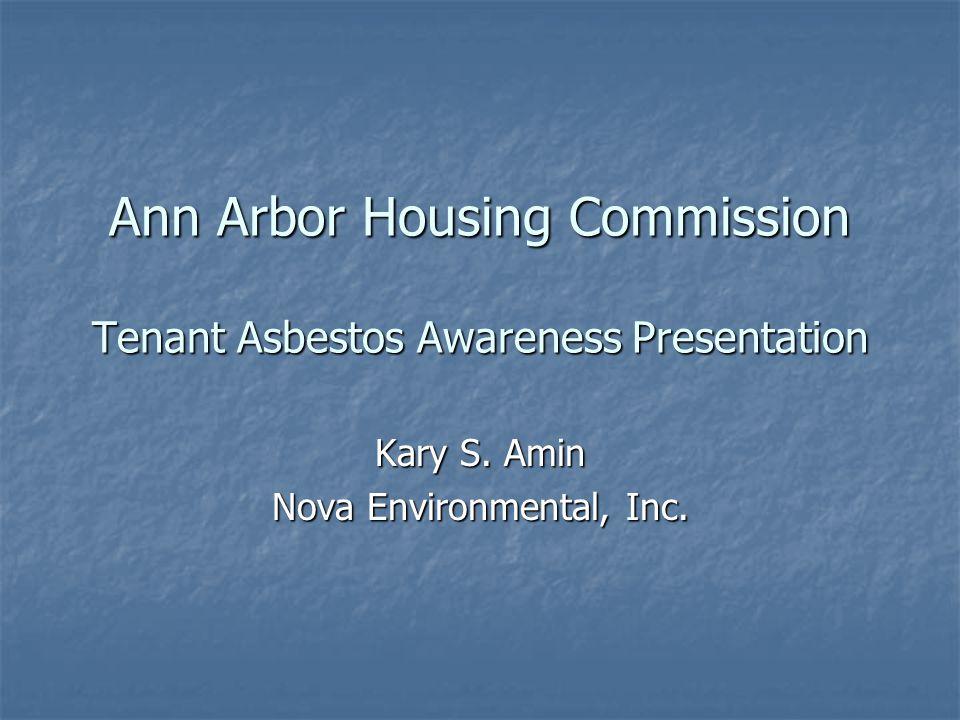 Ann Arbor Housing Commission Tenant Asbestos Awareness Presentation Kary S.
