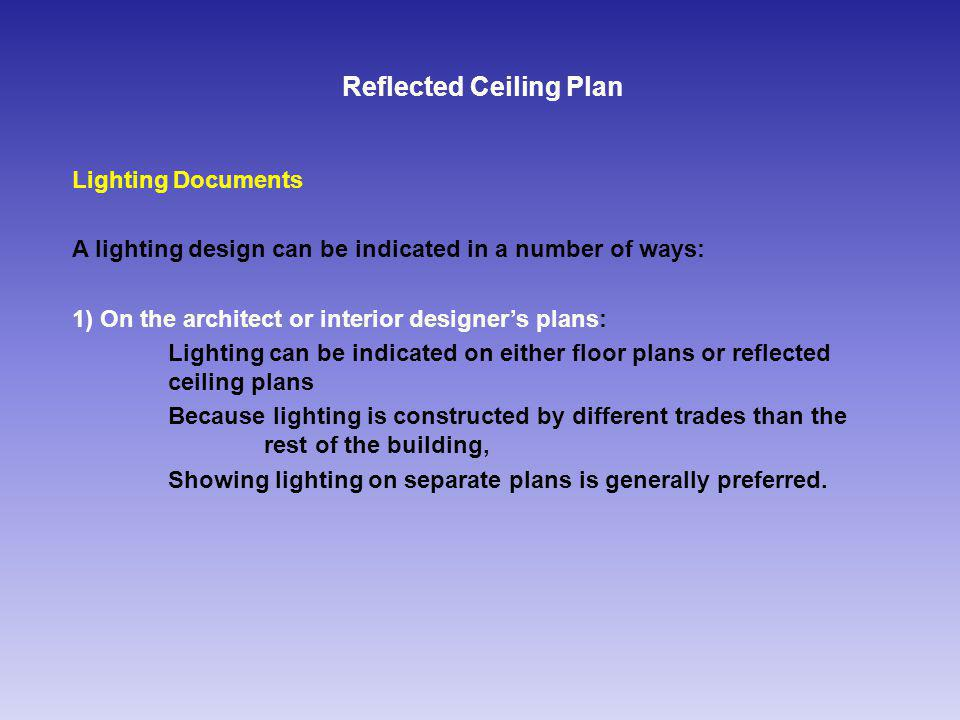 Reflected Ceiling Plan Circuits Difference between lighting design and electrical engineering: A lighting design does not have to indicate he exact wiring The lighting designer clearly shows the desired switching or dimming groups but leaves the details of wiring, such as the number of circuits and the specific wiring between devices, to the engineer or contractor An engineers or contractors electrical drawing must illustrate the circuits, wiring, etc.
