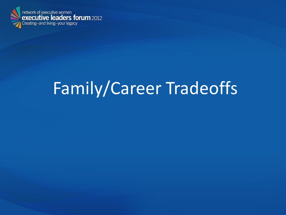 Family/Career Tradeoffs