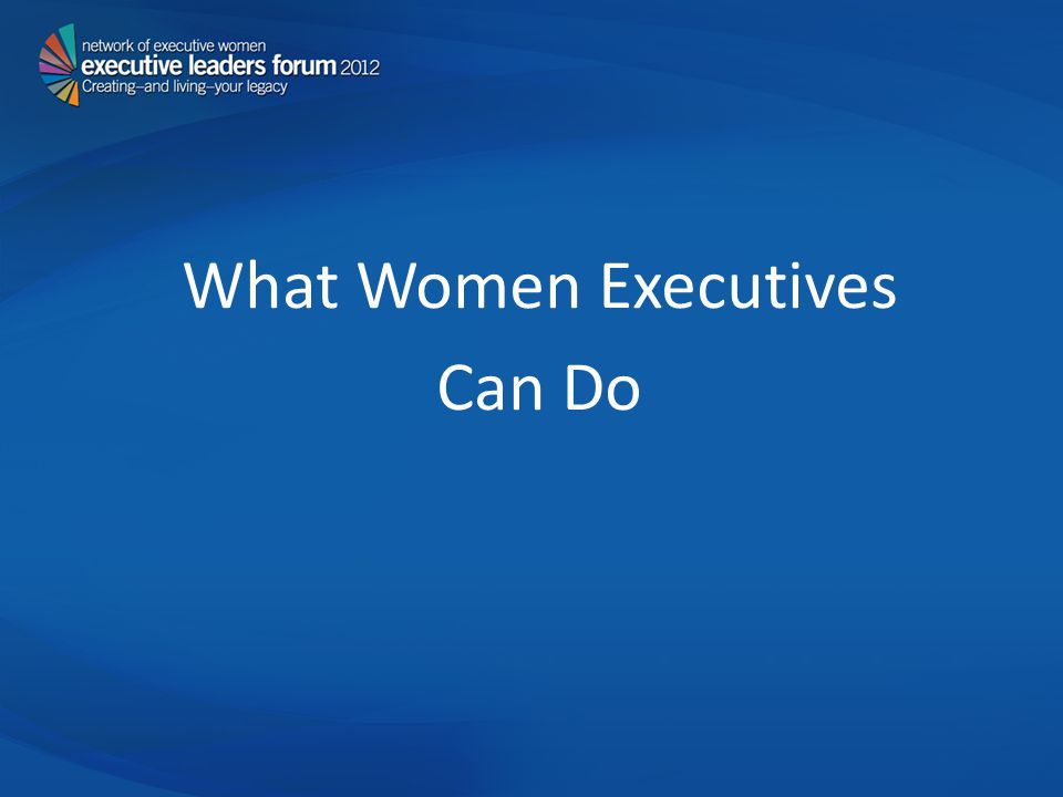 What Women Executives Can Do