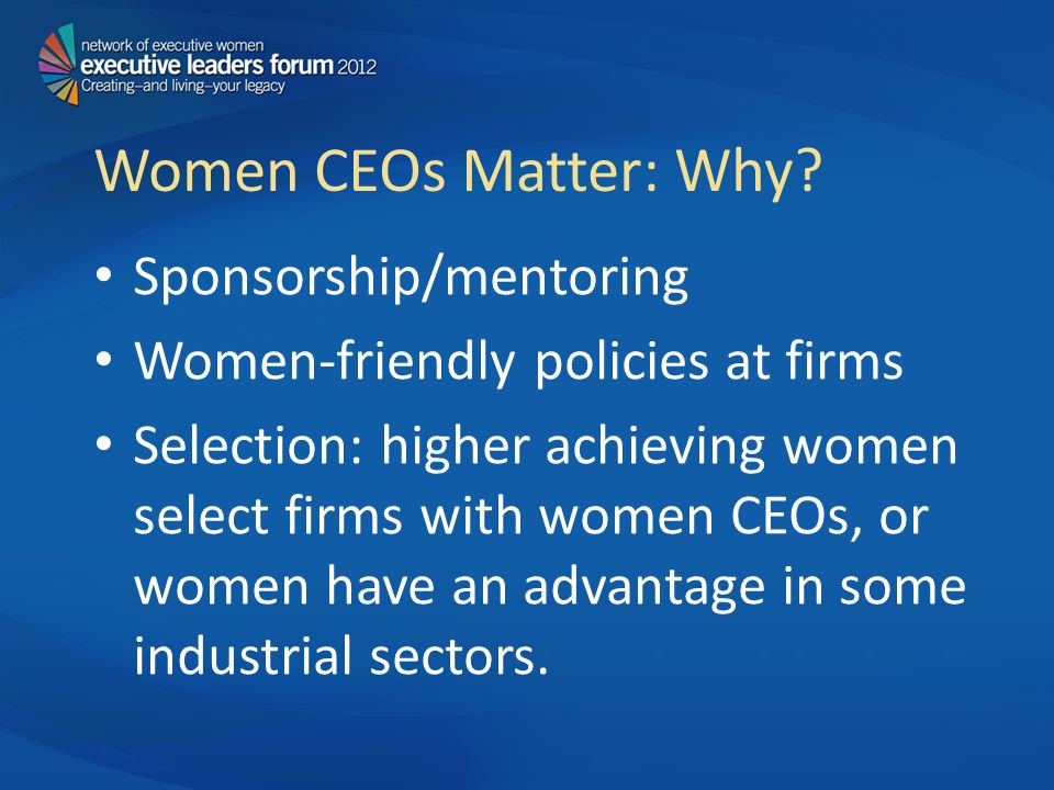 Women CEOs Matter: Why.