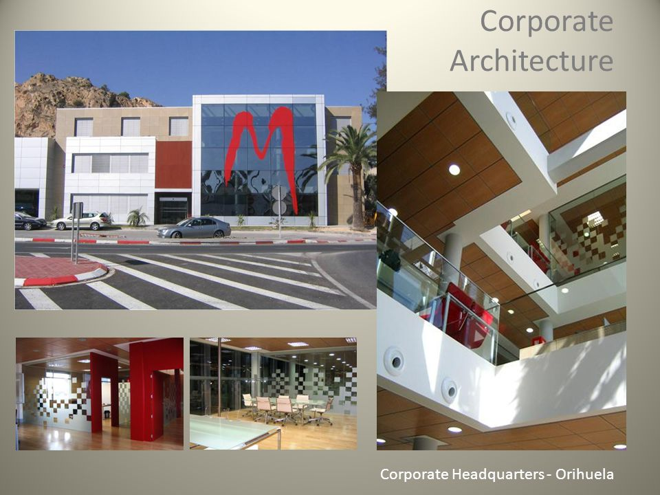Corporate Architecture Corporate Headquarters - Orihuela