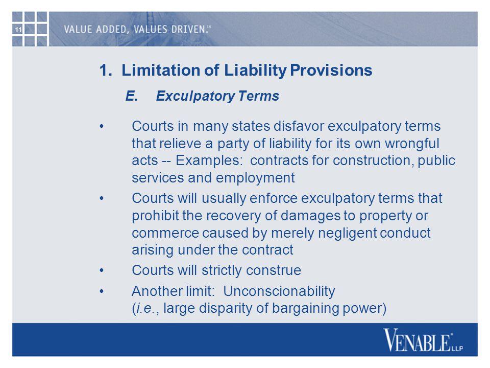 11 1. Limitation of Liability Provisions E.