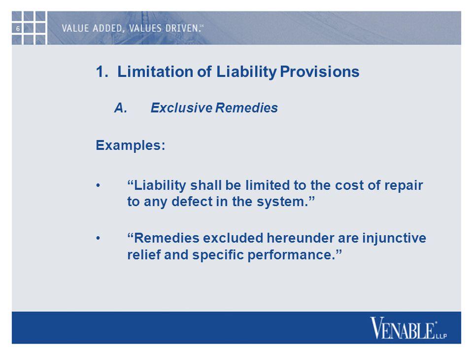 7 1.Limitation of Liability Provisions B.