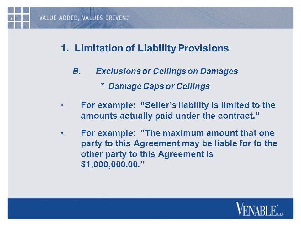 7 1. Limitation of Liability Provisions B.