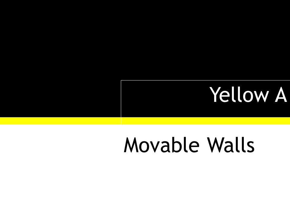 Yellow A Movable Walls