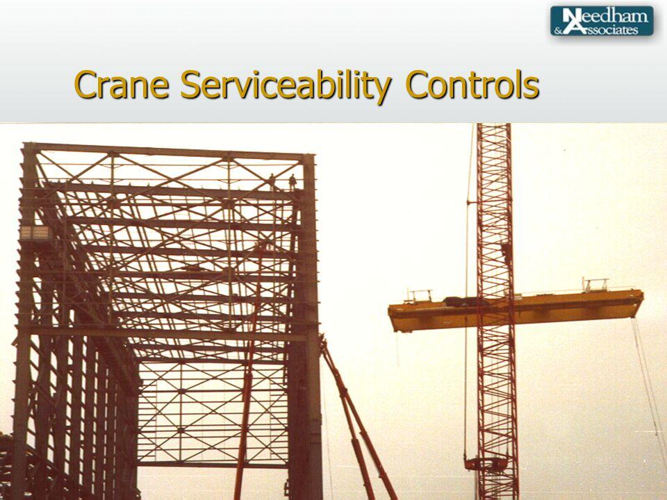 Crane Serviceability Controls