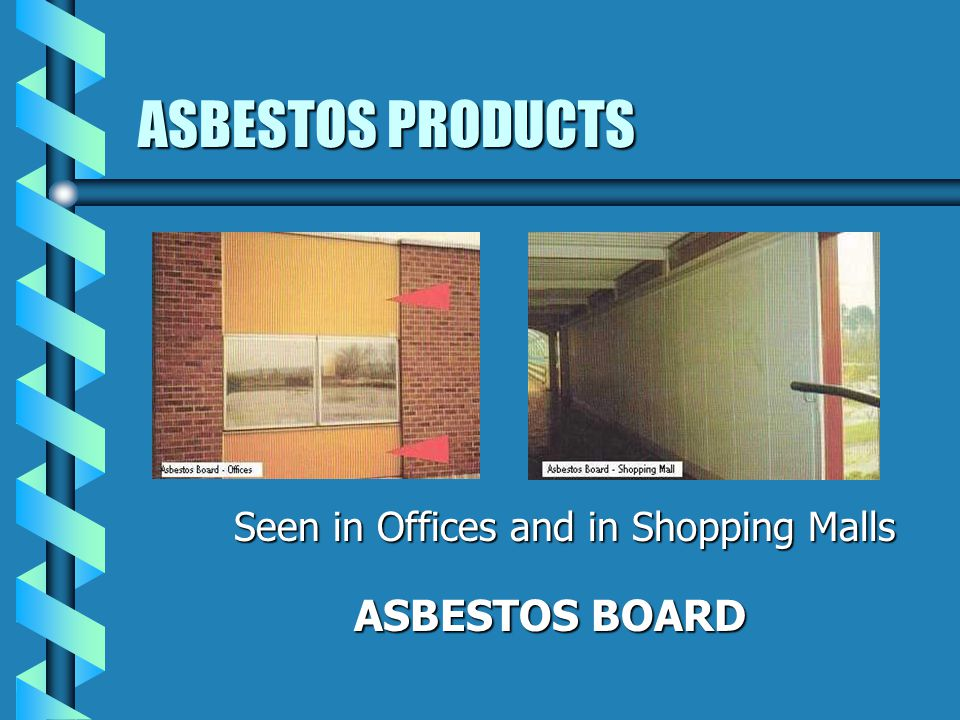 ASBESTOS PRODUCTS ASBESTOS INSULATING BOARD USED AS: CEILING PANELS / TILES WALL PANELS/PARTITIONING SOFFITS - INTERNAL/EXTERNAL DOOR LININGS, ESPECIALLY TO FIRE DOORS, HEATING UNIT CUPBOARDS CLADDING TO DUCTS