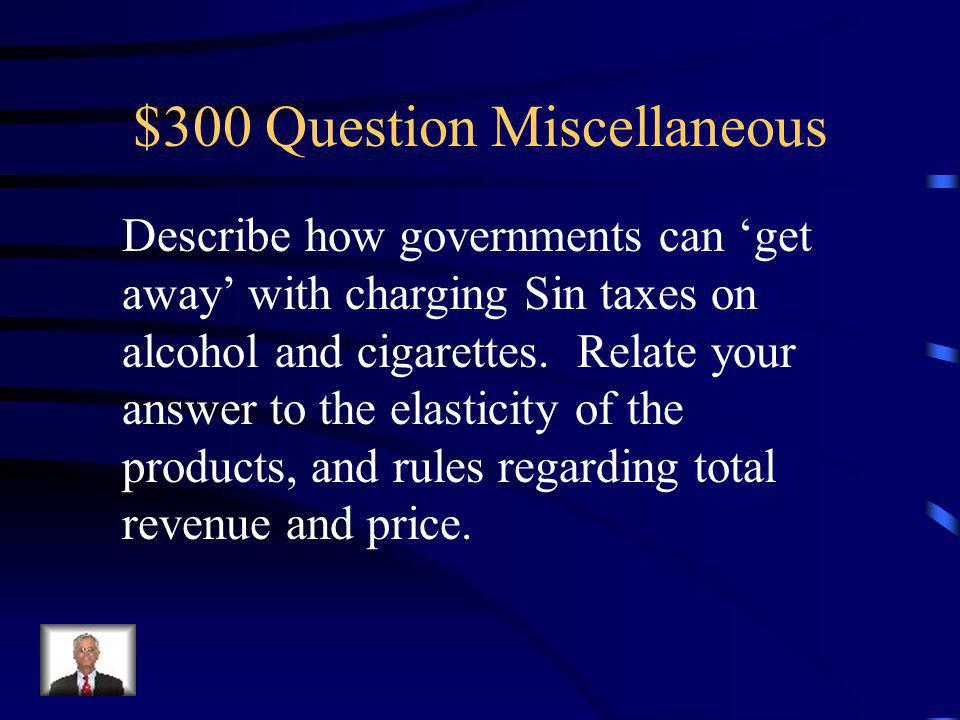 $200 Answer Miscellaneous 1. Rent control - ceiling 2.