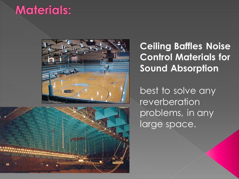 Ceiling Baffles Noise Control Materials for Sound Absorption best to solve any reverberation problems, in any large space.