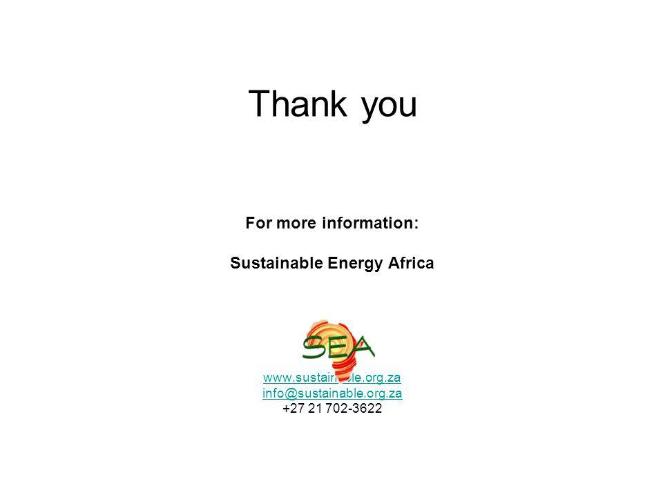 Thank you For more information: Sustainable Energy Africa www.sustainable.org.za info@sustainable.org.za +27 21 702-3622 www.sustainable.org.za info@sustainable.org.za