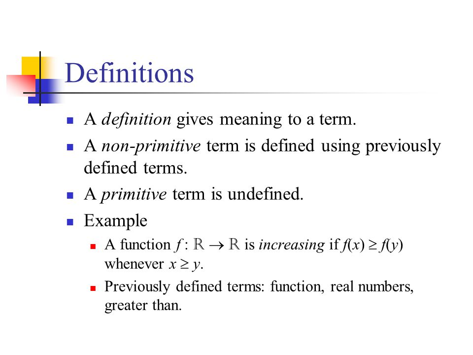 Definitions Definitions are not theorems.