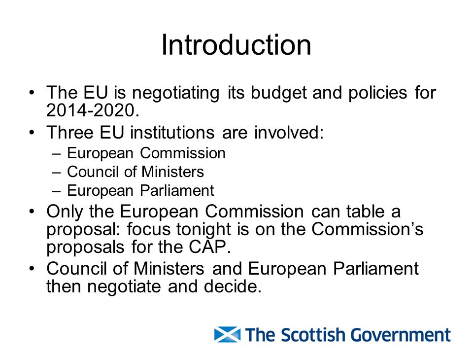 Introduction The EU is negotiating its budget and policies for 2014-2020.
