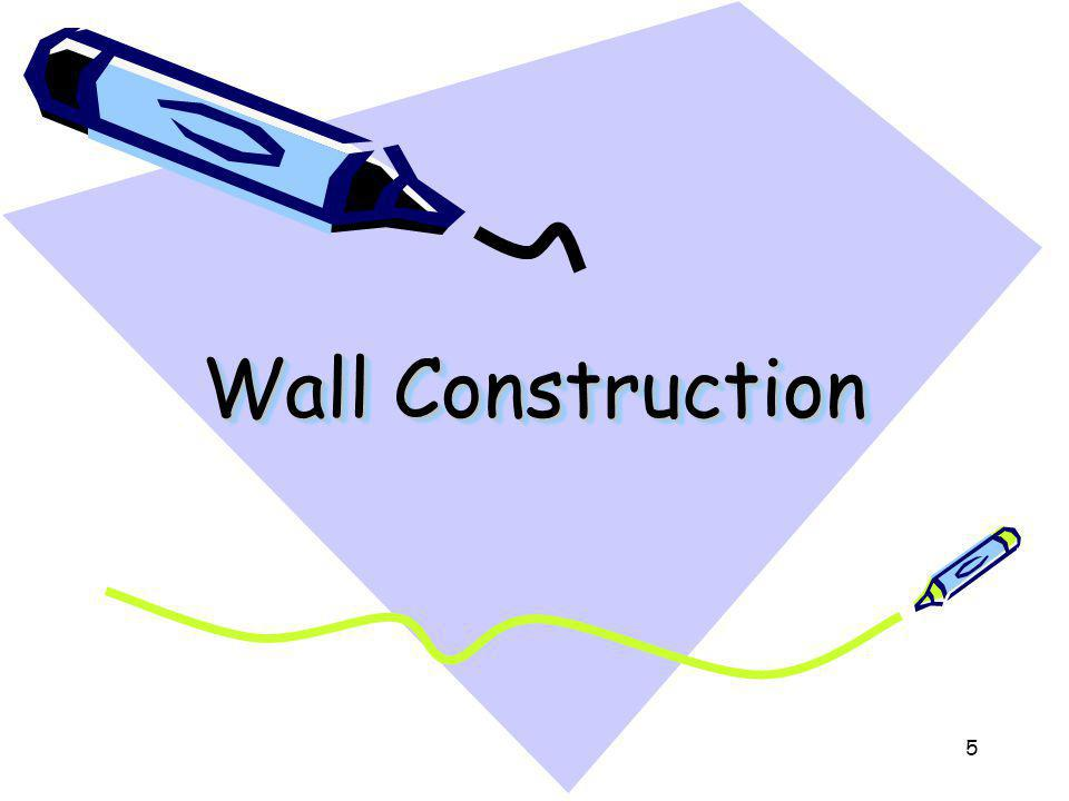 Wall Construction 5
