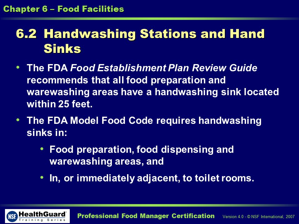 Professional Food Manager Certification Version 4.0 - © NSF International, 2007 Chapter 6 – Food Facilities 6.7 Cross Connections and Backflow Prevention Cross connection occurs when a potable water supply line and a non-potable water source are directly connected.