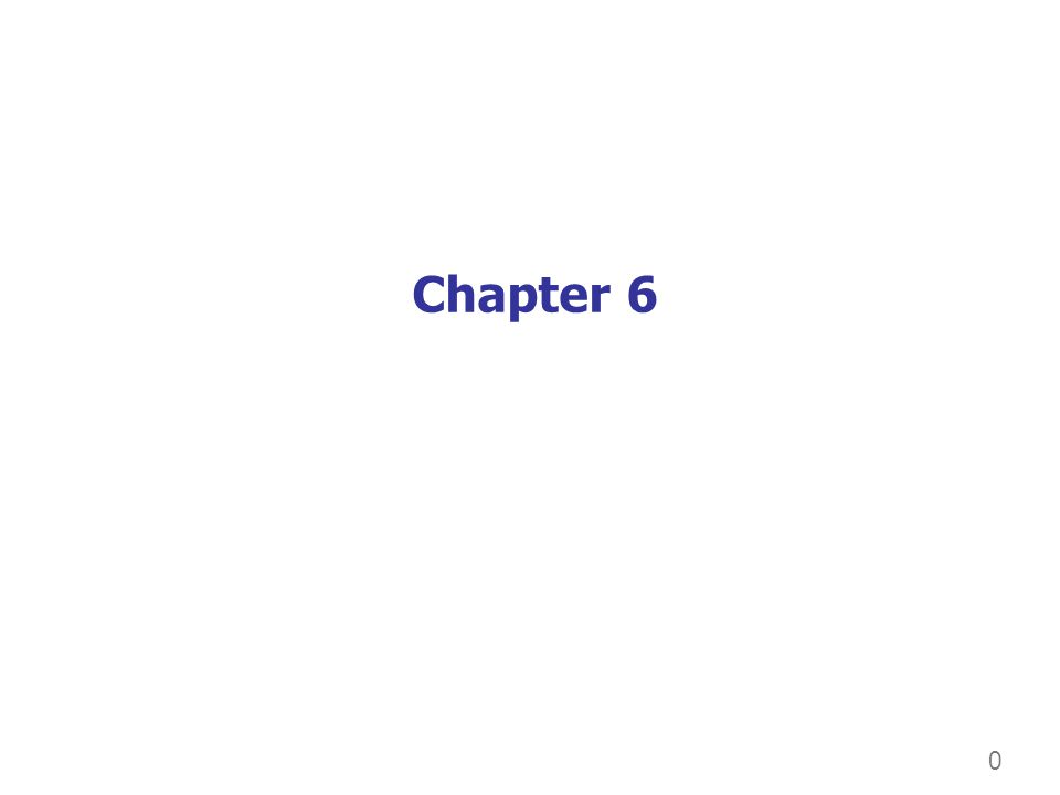 0 Chapter 6