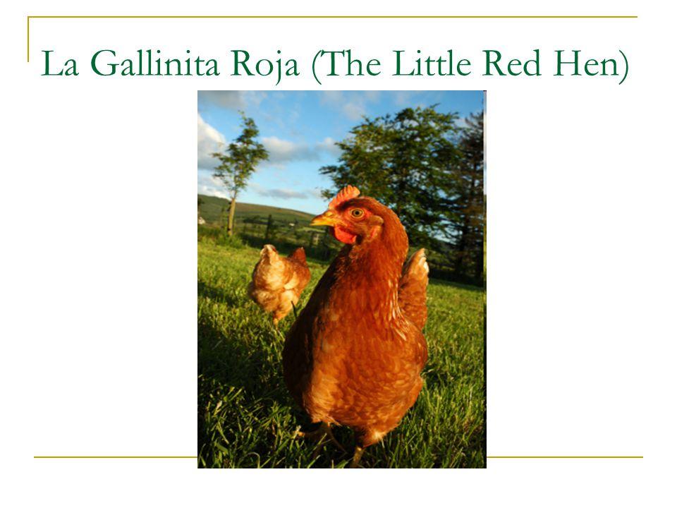Érase una vez...(There once was...)...una gallinita roja que encontró un grano de trigo.