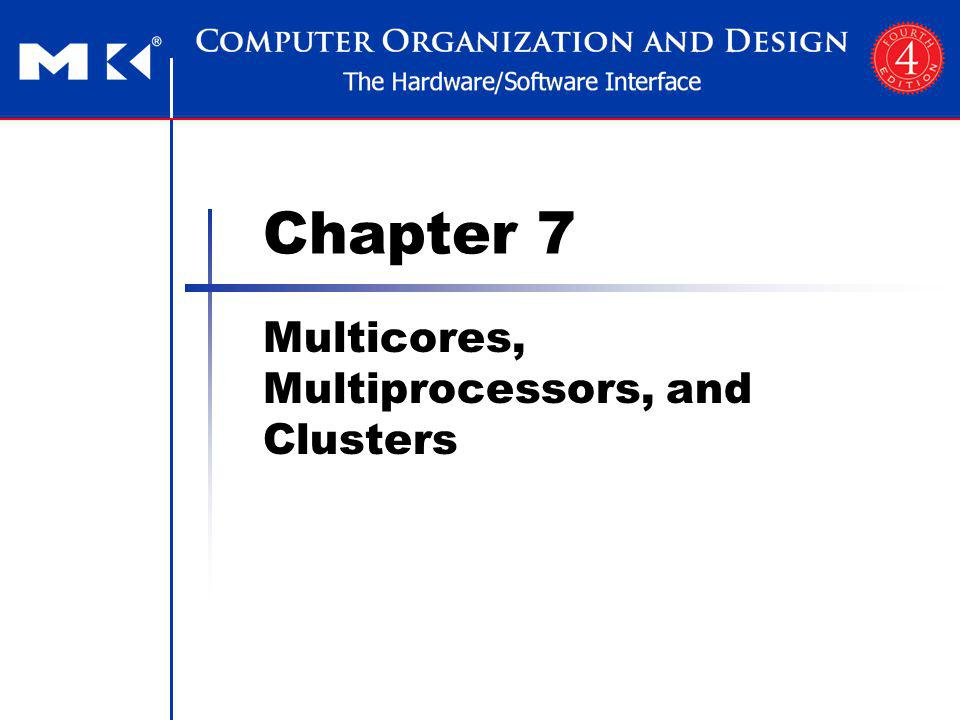 Chapter 7 Multicores, Multiprocessors, and Clusters 22 FIGURE 7.21 Performance of LBMHD on the four multicores.