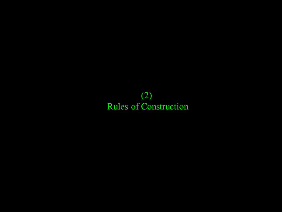 (2) Rules of Construction