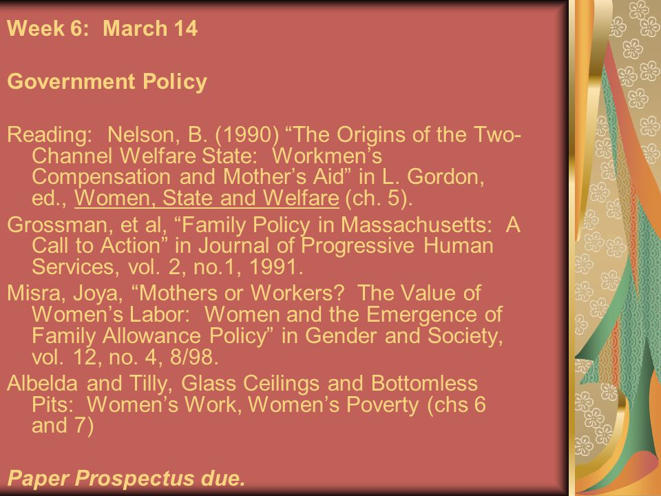 Week 6: March 14 Government Policy Reading: Nelson, B.