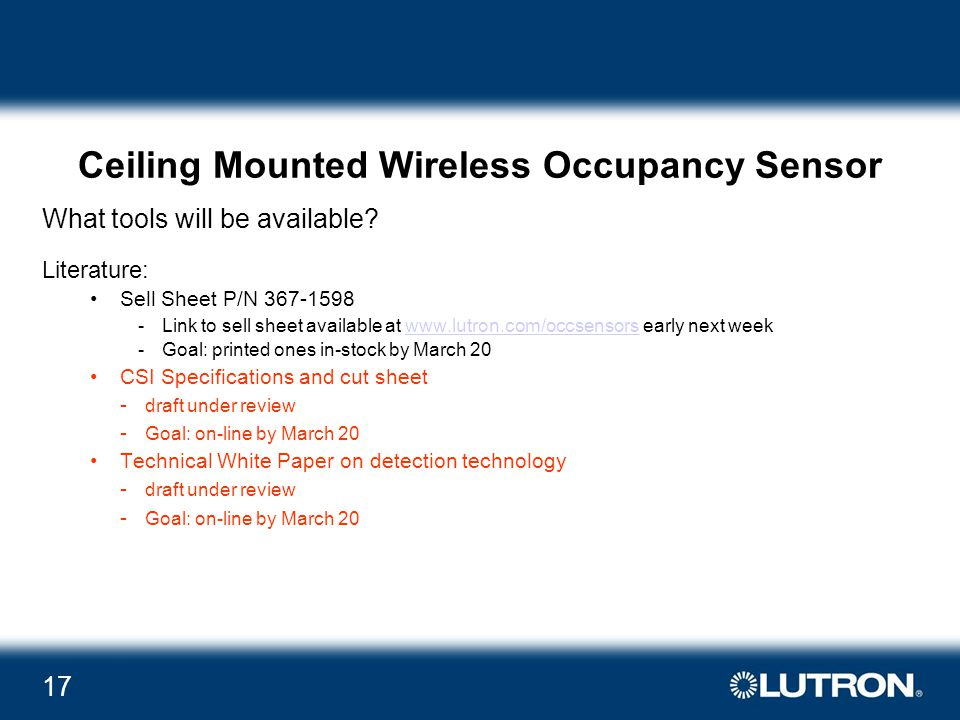 17 Ceiling Mounted Wireless Occupancy Sensor What tools will be available.