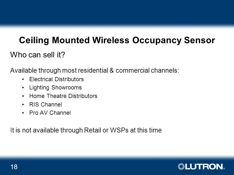 18 Ceiling Mounted Wireless Occupancy Sensor Who can sell it.