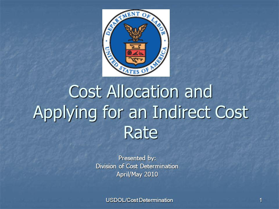 USDOL/Cost Determination2 This is a basic course. This is a basic course.