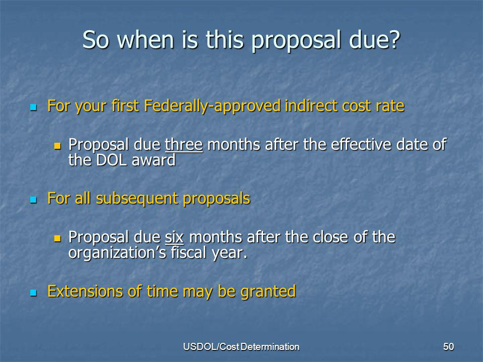 USDOL/Cost Determination51 I dont have a federal grant. Can I get a federally-approved rate? No