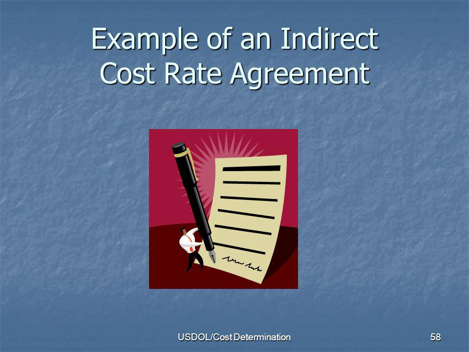 USDOL/Cost Determination59 (An Example -- See Appendix II-1)) NEGOTIATED INDIRECT COST RATE AGREEMENT NONPROFIT ORGANIZATION ORGANIZATION: DATE: December 1, 2010 XYZ Nonprofit Agency, Inc.