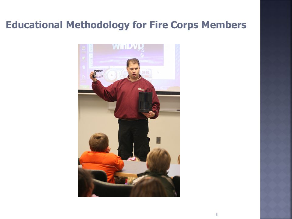 1 Educational Methodology for Fire Corps Members