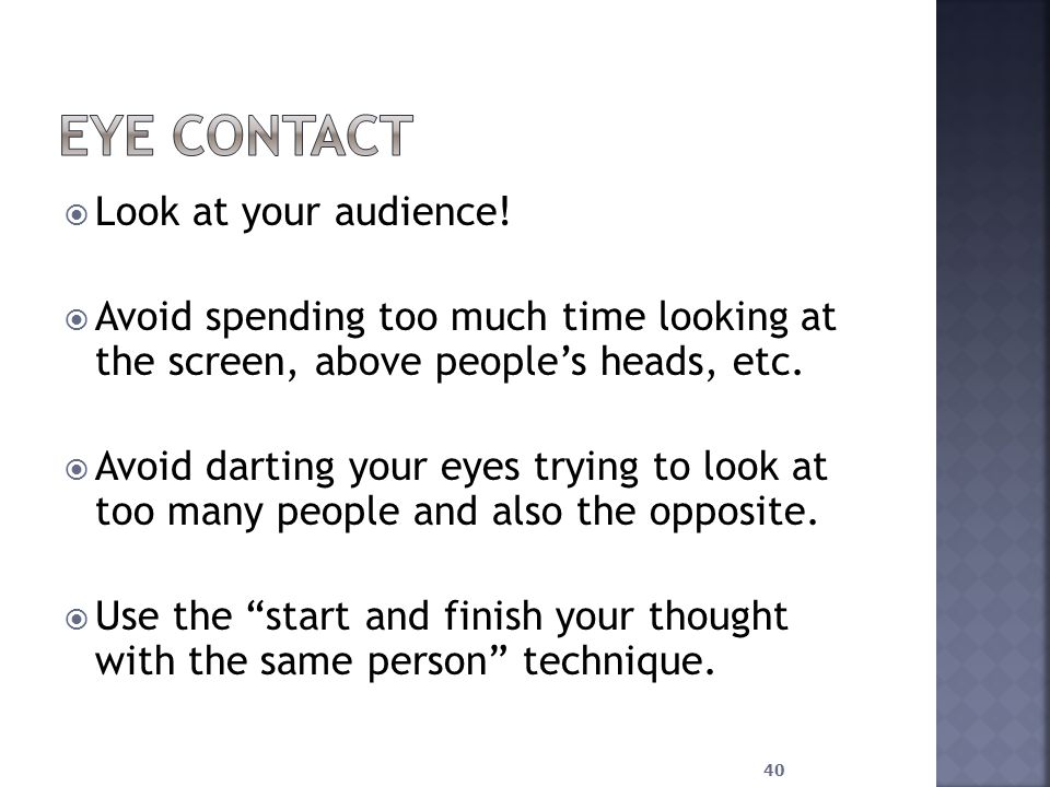 Look at your audience.