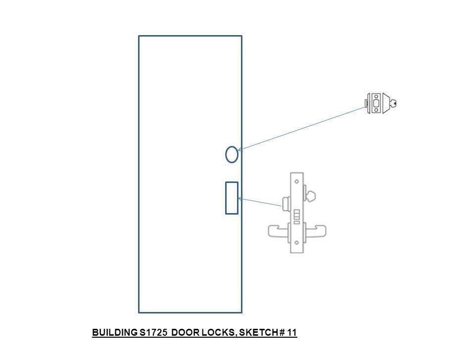 BUILDING S1725 DOOR LOCKS, SKETCH # 11