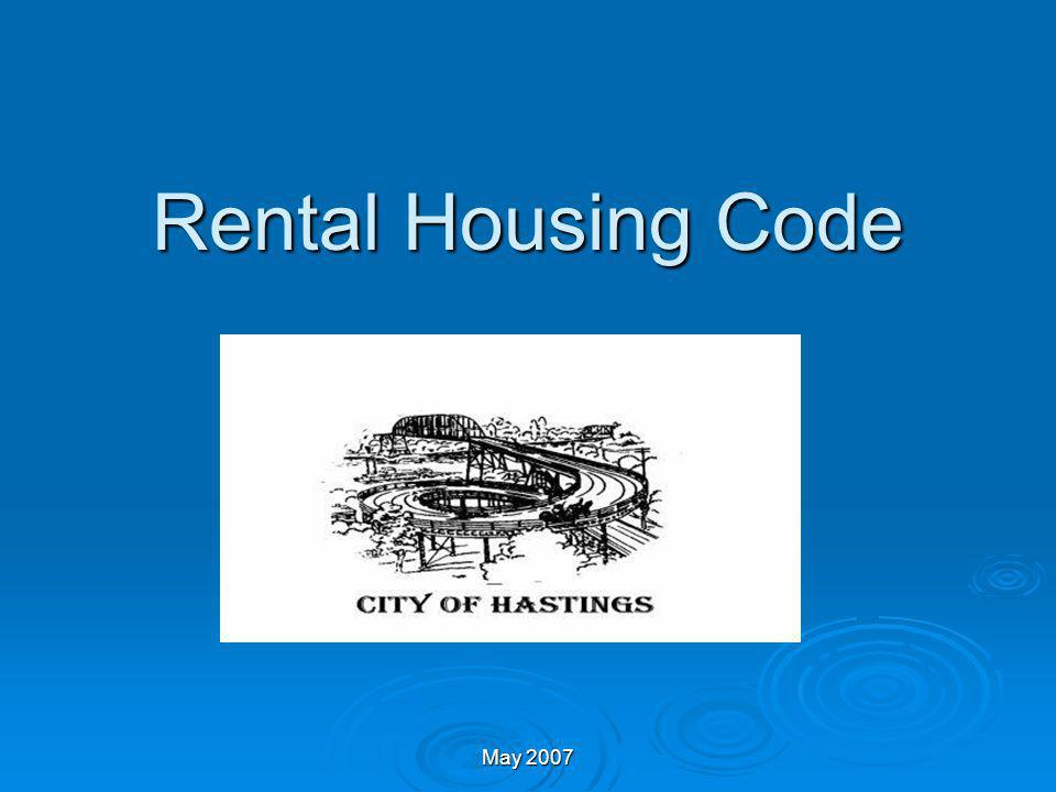 Inspections Required Every rental dwelling unit must be inspected.