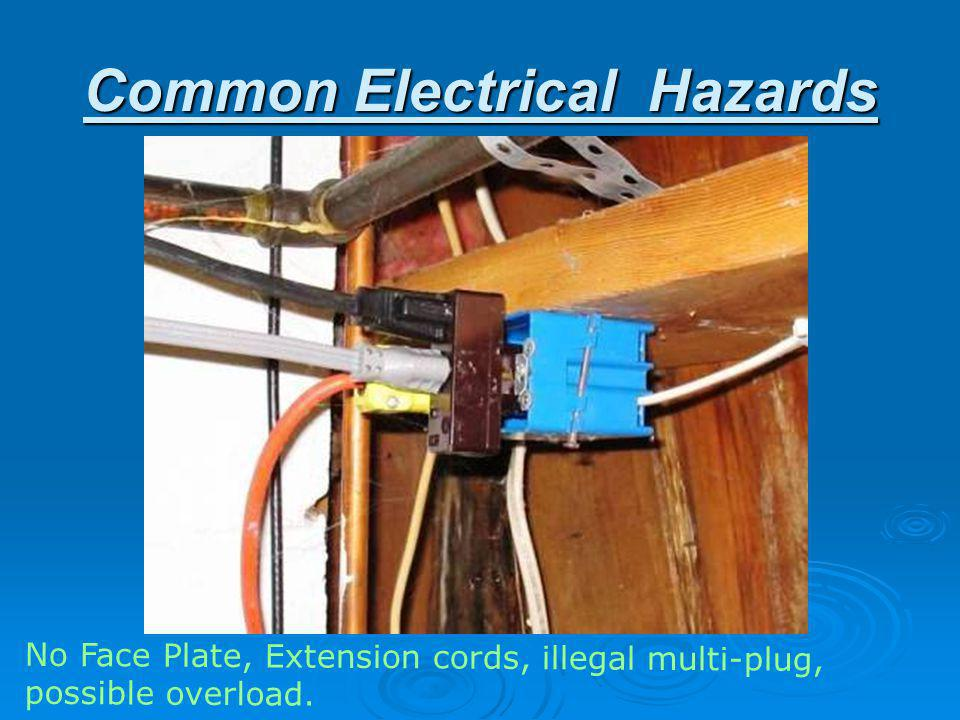 Minimum Electrical Standards Electrical service must be adequate to serve the needs of the occupants and installed and maintained in accordance with t