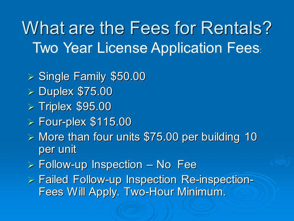 What are the Fees for Rentals.