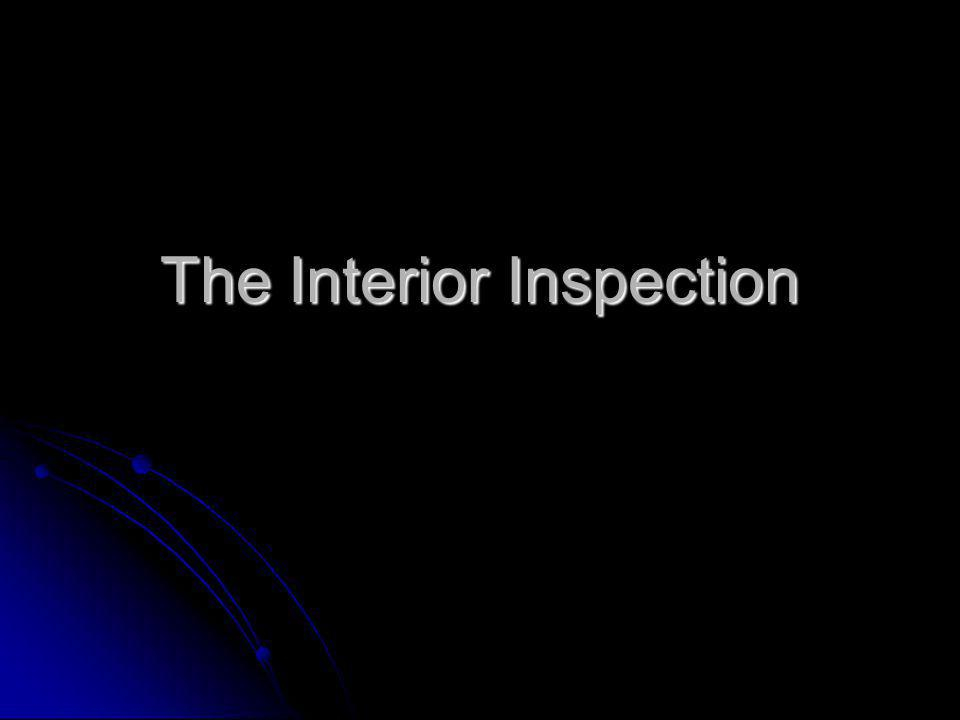 The Interior Inspection