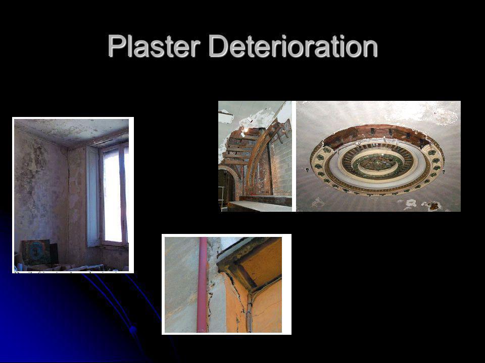 Plaster Deterioration