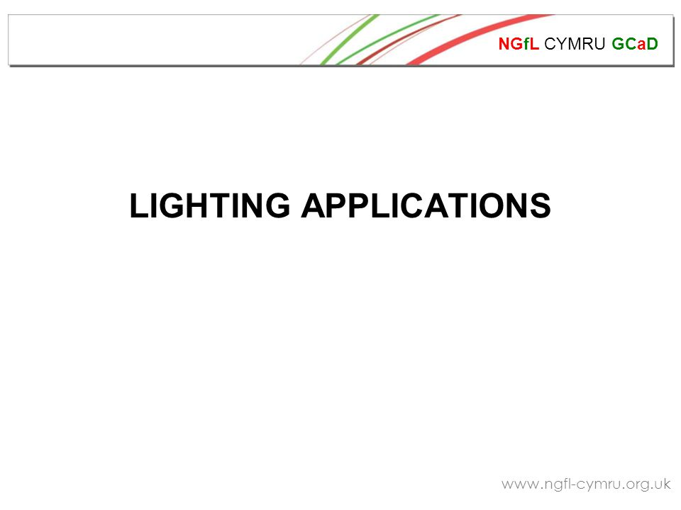 NGfL CYMRU GCaD www.ngfl-cymru.org.uk Batten luminaire, suitable for use in workshops, storage rooms etc.