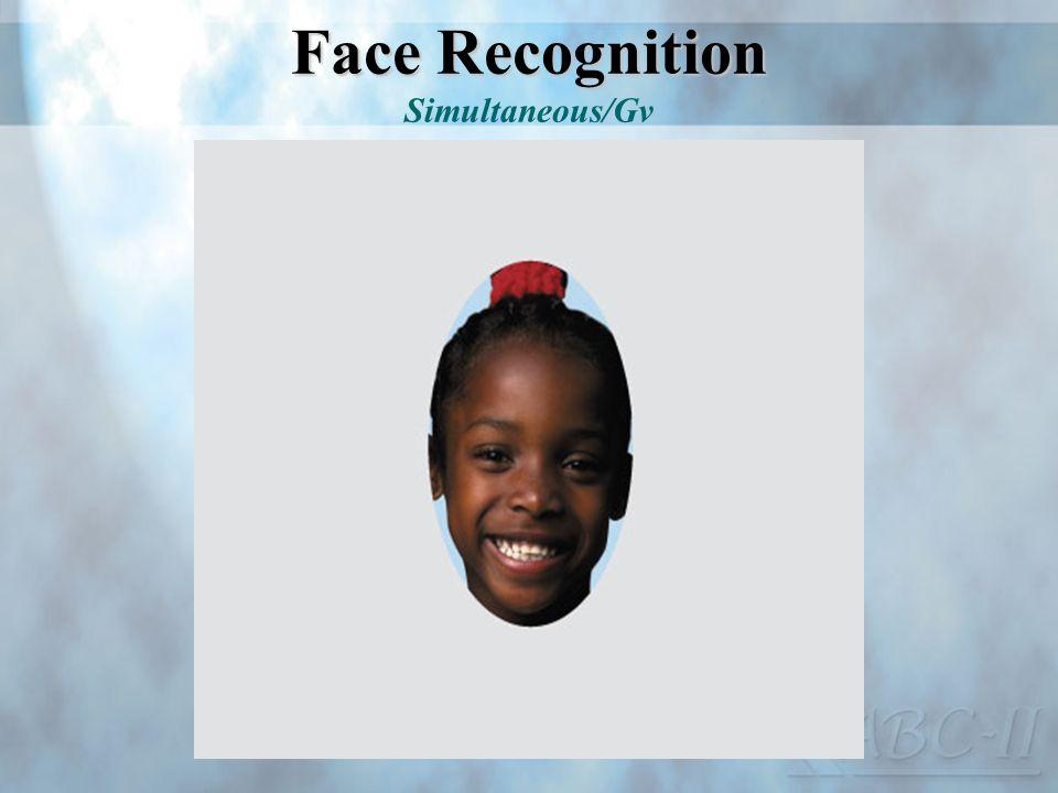 Face Recognition Face Recognition Simultaneous/Gv