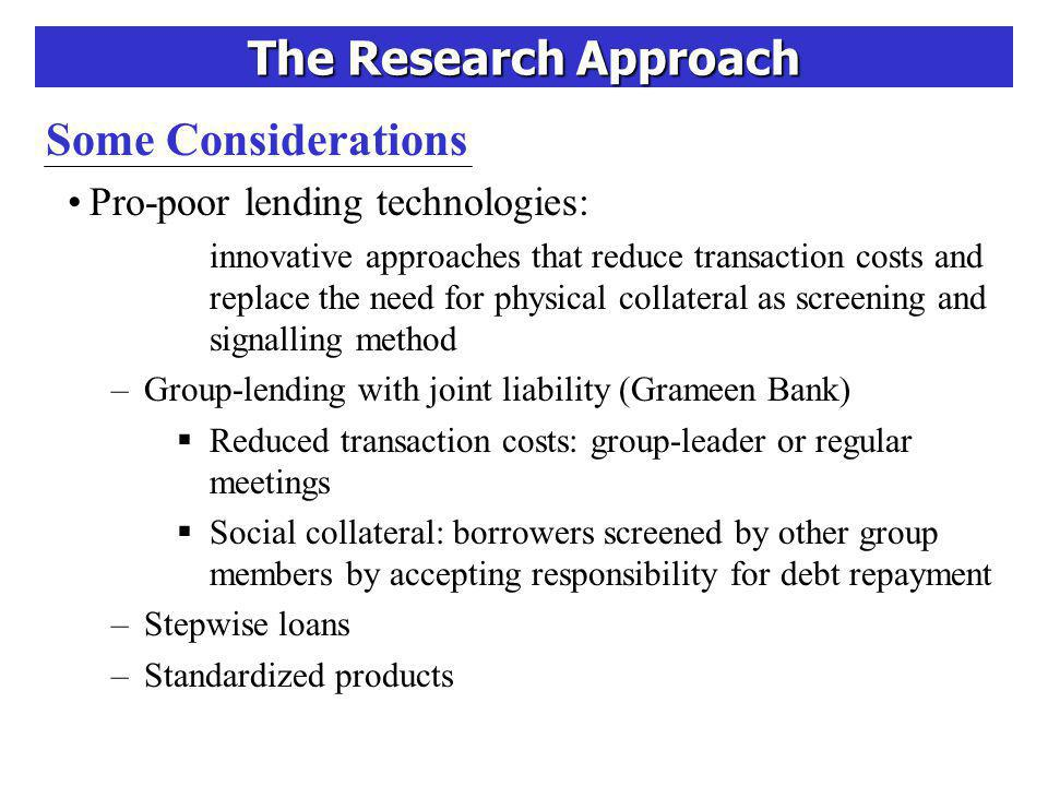 The Research Approach Theoretical Framework Critical Triangle of Micro - Finance: SUSTAINABILITY OUTREACHIMPACT Based on Zeller and Meyer, 2002 Synergies / Trade-offs & constraints .