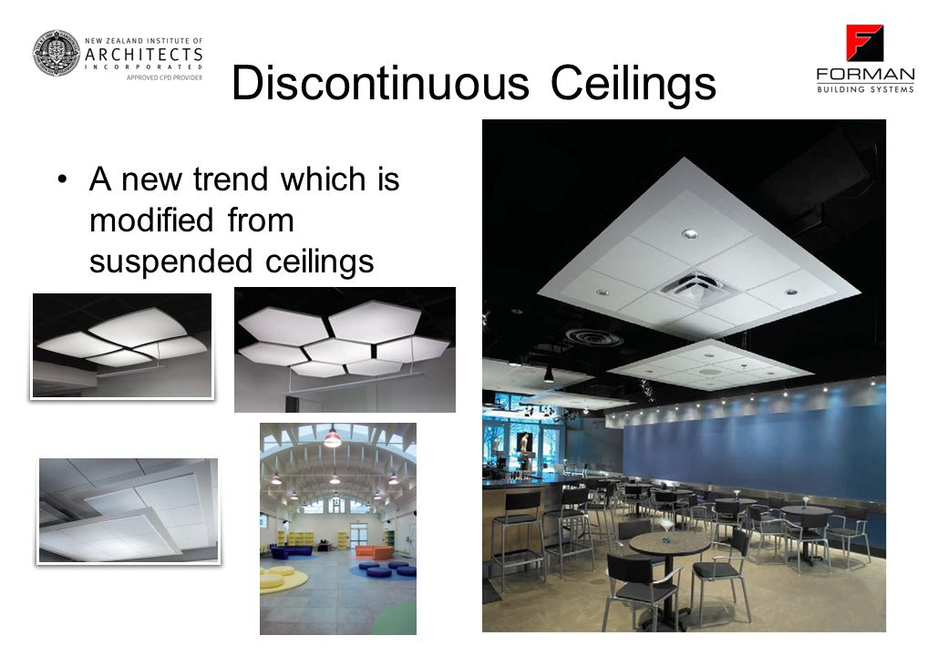 Discontinuous Ceilings A new trend which is modified from suspended ceilings