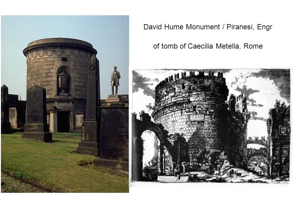 David Hume Monument / Piranesi, Engr of tomb of Caecilia Metella, Rome
