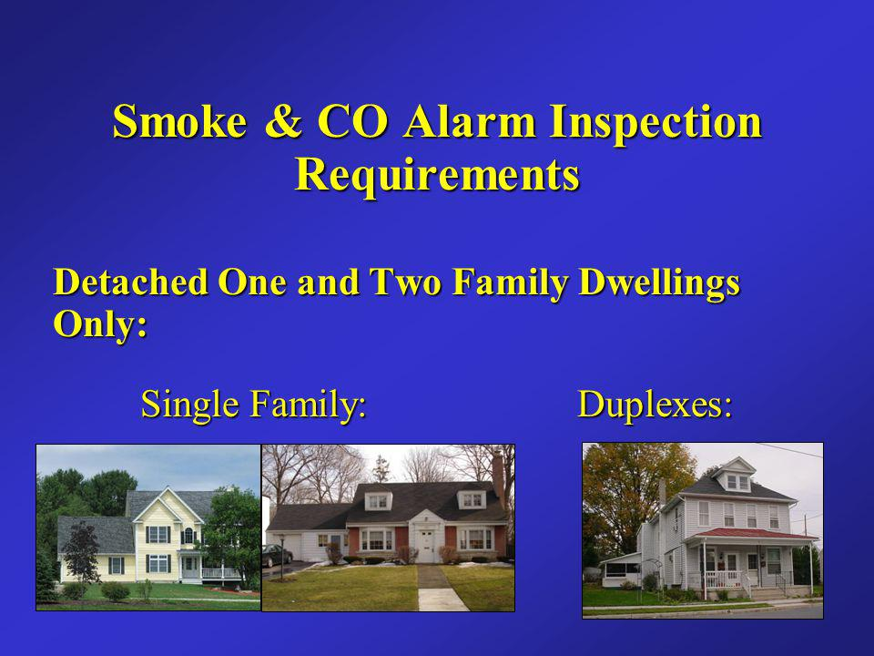 Smoke Detector Requirements Dwellings permitted between 1975 and August 27 th, 1997 Dwellings permitted between 1975 and August 27 th, 1997 *Not substantially altered to constitute new.*