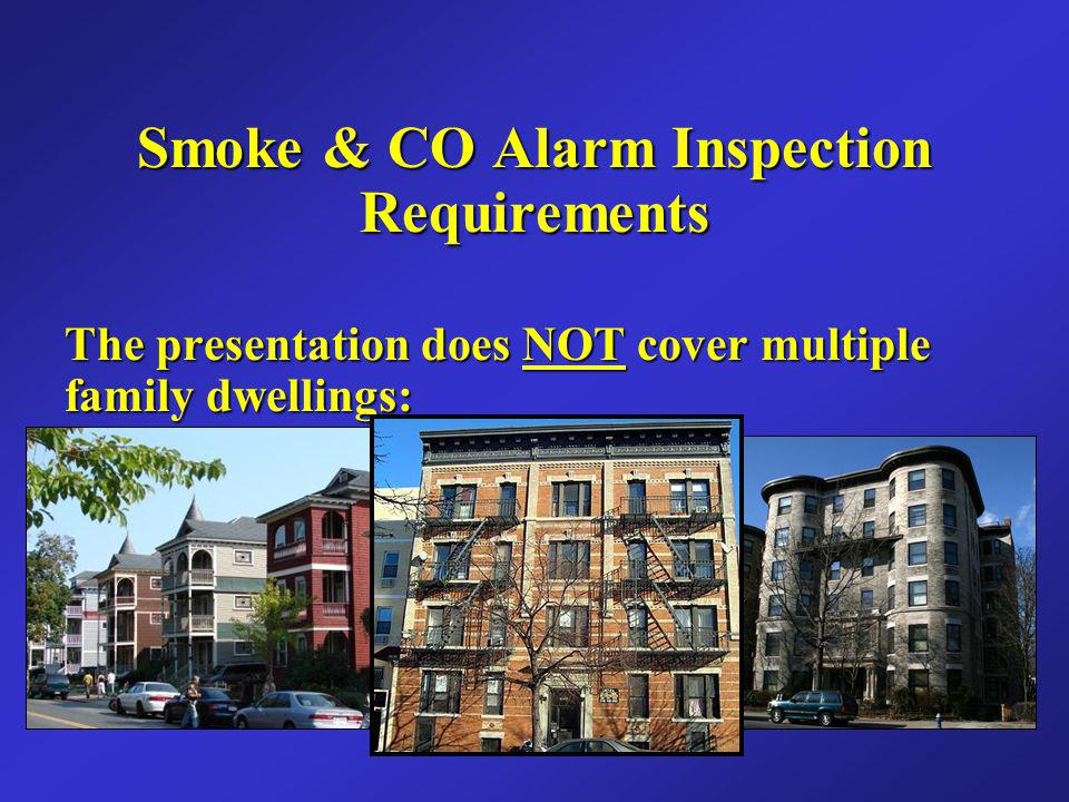 CO Alarm Requirements Seventh Edition of the MSBC A CO detector shall be installed on: - On each story of a dwelling unit, including basements and cellars (but not including crawl spaces and uninhabitable attics).