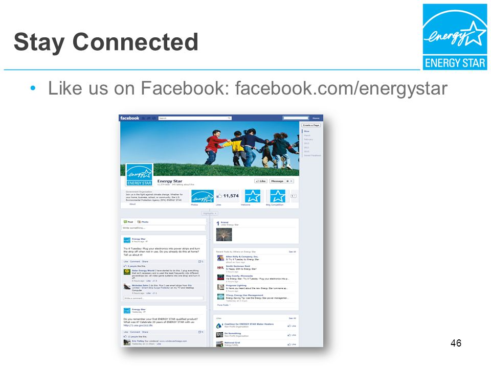 Stay Connected Like us on Facebook: facebook.com/energystar 46
