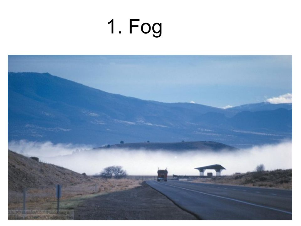 Meteorological Causes of IFR Conditions Fog (radiation fog, advection fog) Precipitation (snow, heavy rain) Low Clouds (lifting, cooling) High surface