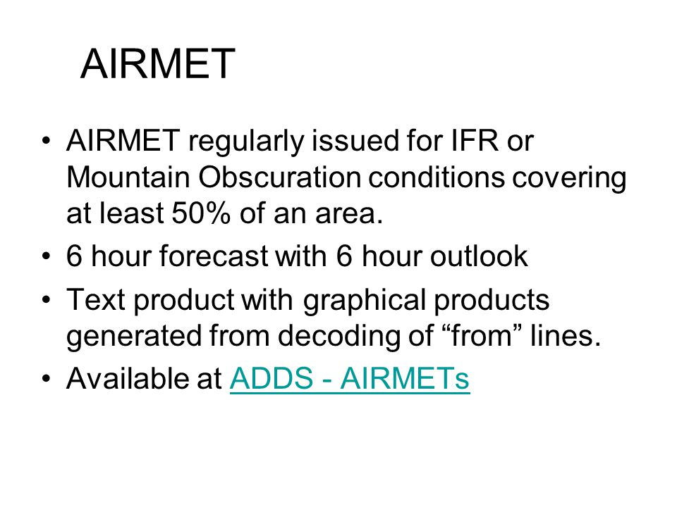 Area Forecasts Text product generated by AWC. Covers state or part of state VFR conditions for 12 hours into future with 6 hour outlook. Coded format