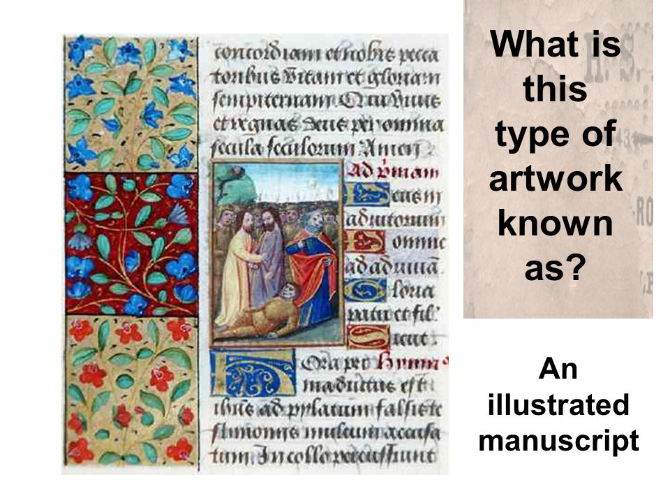 What is this type of artwork known as An illustrated manuscript