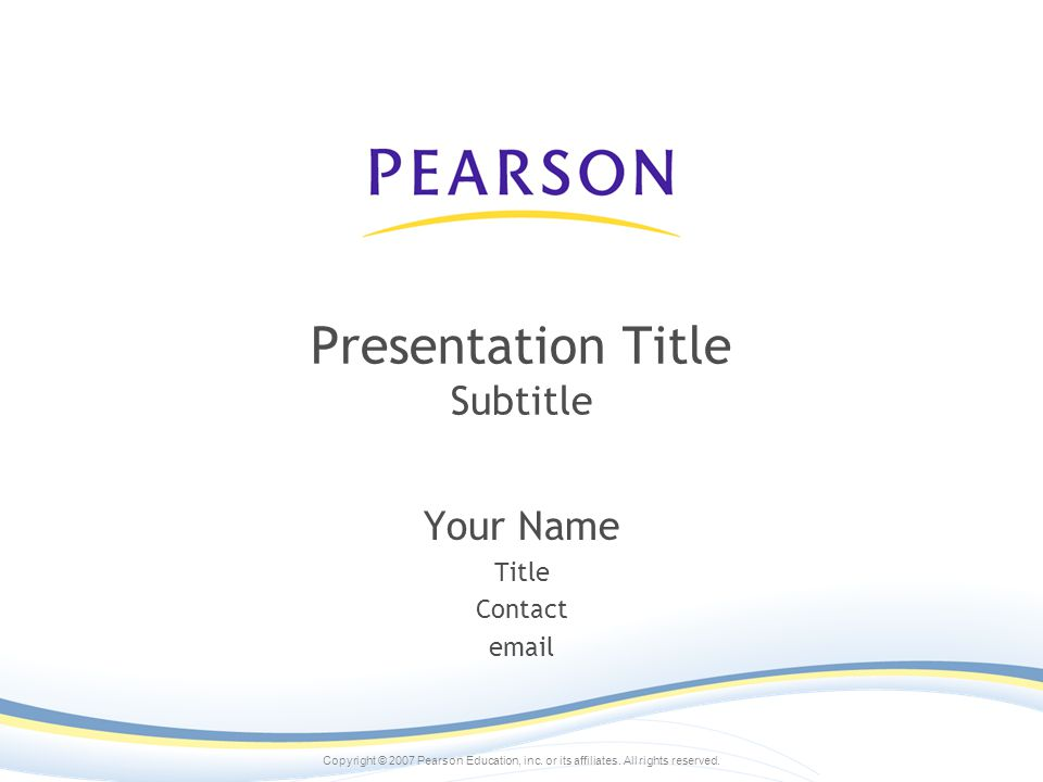 Copyright © 2007 Pearson Education, inc. or its affiliates. All rights reserved. Administration